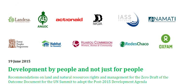 Towards an inclusive Post- 2015 Development Agenda: IASS and partners publish recommendations for the Zero Draft to strengthen land, rights and management of natural resources