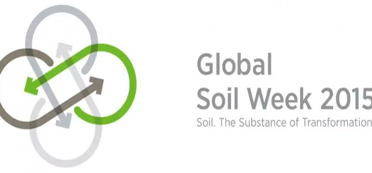 Global Soil Week 2015. Soil the Substance of Transformation